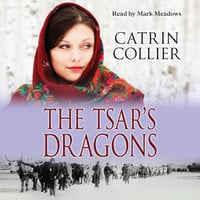 The Tsar's Dragon - Catrin Collier