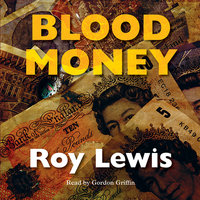 Blood Money - Roy Lewis