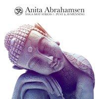 Yoga mot stress 1 - Pust & avspenning - Anita Abrahamsen
