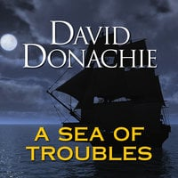 A Sea of Troubles - David Donachie