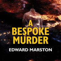 A Bespoke Murder - Edward Marston