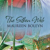 The Silken Web - Maureen Boleyn