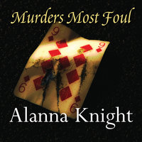 Murders Most Foul - Alanna Knight