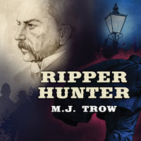Ripper Hunter - M.J. Trow