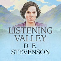 Listening Valley - D.E. Stevenson