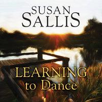Learning to Dance - Susan Sallis
