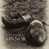 The Roman House - Alexandra Connor