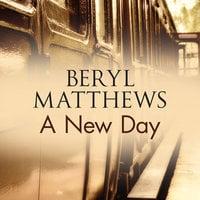 A New Day - Beryl Matthews