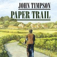 Paper Trail - John Timpson