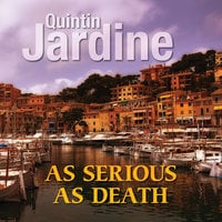 As Serious as Death - Quintin Jardine