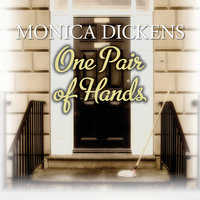 One Pair of Hands - Monica Dickens
