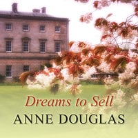 Dreams to Sell - Anne Douglas