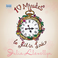 Ten Minutes to Fall in Love - Julia Llewellyn