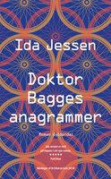 Doktor Bagges anagrammer - Ida Jessen