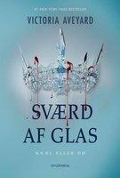 Red Queen 2 - Sværd af glas - Victoria Aveyard