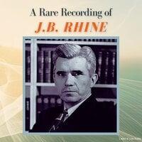 A Rare Recording of J.B. Rhine - J.B. Rhine