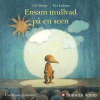 Ensam mullvad på en scen - Ulf Nilsson