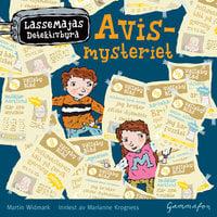 LasseMaja - Avismysteriet - Martin Widmark