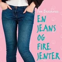 En jeans og fire jenter - Ann Brashares