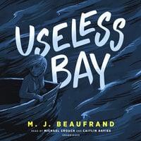 Useless Bay - M.J. Beaufrand