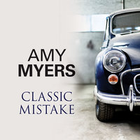 Classic Mistake - Amy Myers