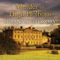 Murder on High Holborn - Susanna Gregory