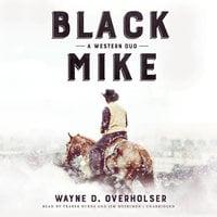 Black Mike - Wayne D. Overholser