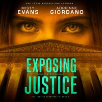 Exposing Justice - Adrienne Giordano,Misty Evans
