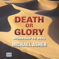 Death or Glory: Highroad to Hell - Michael Asher