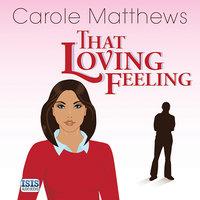 That Loving Feeling - Carole Matthews