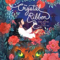 The Crystal Ribbon - Celeste Lim