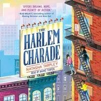 The Harlem Charade - Natasha Tarpley