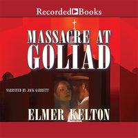 Massacre at Goliad - Elmer Kelton