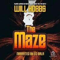 The Maze - Will Hobbs