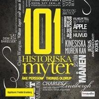101 historiska myter - Thomas Oldrup, Åke Persson