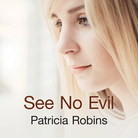 See No Evil - Patricia Robins