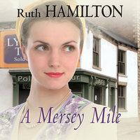 A Mersey Mile - Ruth Hamilton