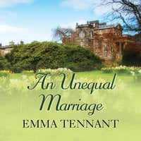An Unequal Marriage - Emma Tennant