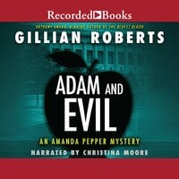 Adam and Evil - Gillian Roberts