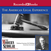 The American Legal Experience - Lawrence Friedman