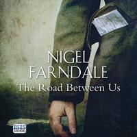 The Road Between Us - Nigel Farndale