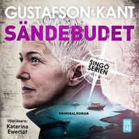 Sändebudet - Johan Kant, Anders Gustafson