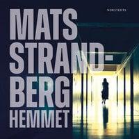 Hemmet - Mats Strandberg, Strandberg Mats