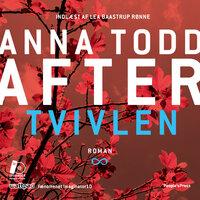 After - Tvivlen - Anna Todd