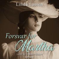 Forsvar for Martha - Linda Lassen