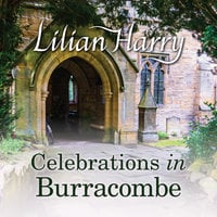 Celebrations in Burracombe - Lilian Harry