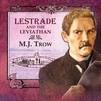 Lestrade and the Leviathan - M.J. Trow