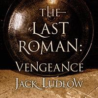 The Last Roman - Vengeance - Jack Ludlow
