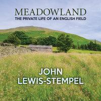 Meadowland - John Lewis-Stempel