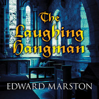 The Laughing Hangman - Edward Marston